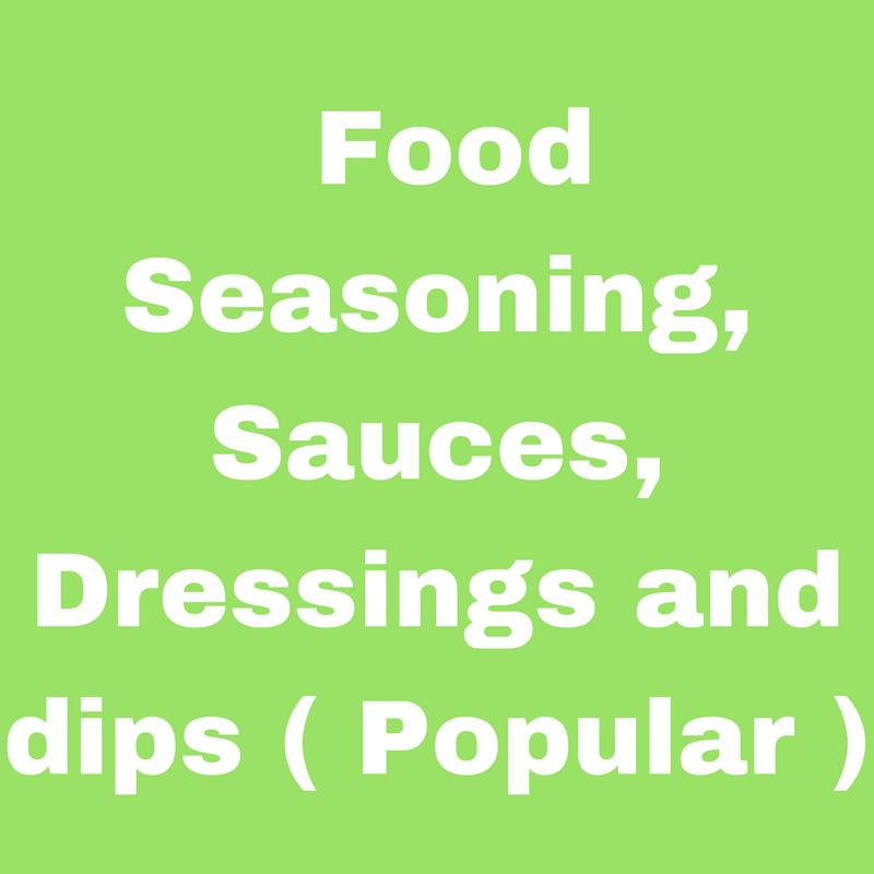 Food seasoning, sauces, dressings and dips (Popular)
