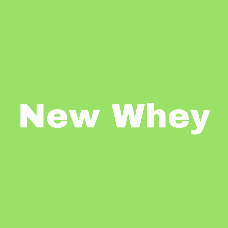 New Whey