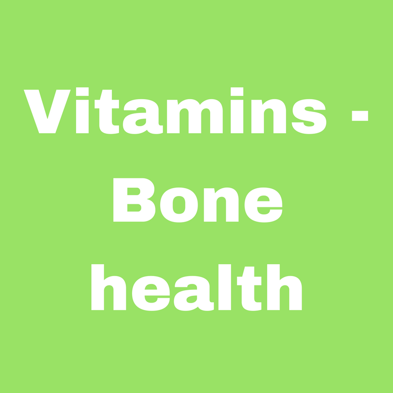 Vitamins - Bone Health