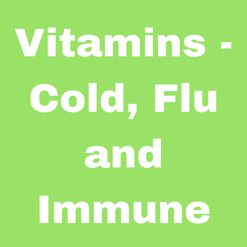 Vitamins - Cold, Flu and Immune