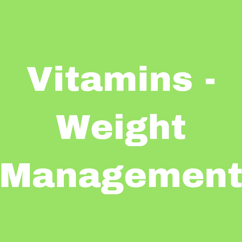 Vitamins - Weight Management