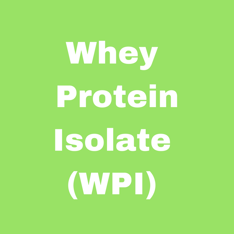 Whey Protein Isolate (WPI)