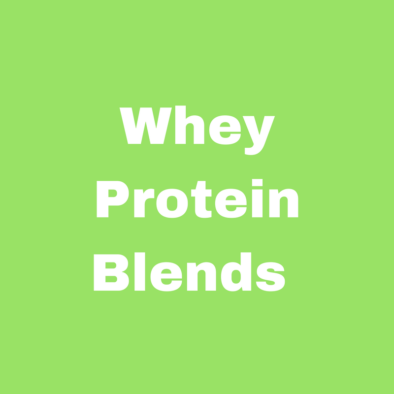 Whey Protein Blends