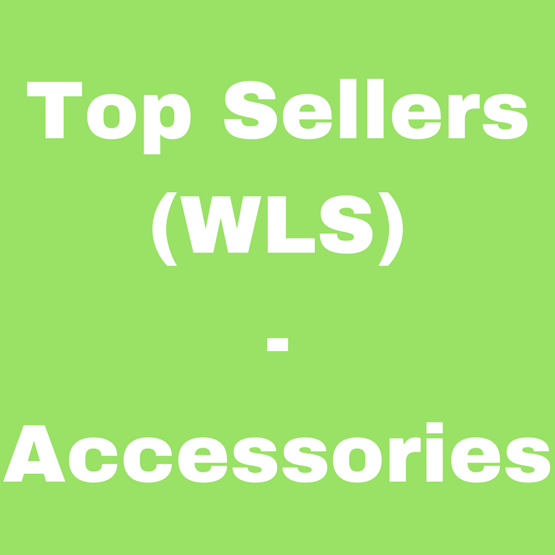 Top Sellers (WLS) - Accessories