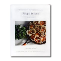 Nutrition for weight loss surgery single serves book by justine hawke