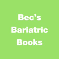 Bec's Bariatric Books
