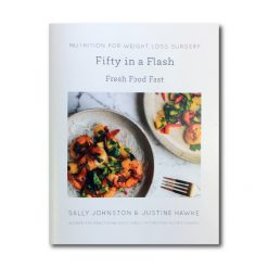 Nutrition for Weight Loss Surgery Book Fifty in a Flash by Sally Johnston