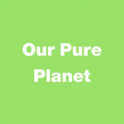 Our Pure Planet